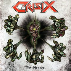 CRISIX - THE MENACE (DIGIPAK)