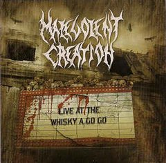 MALEVOLENT CREATION - LIVE AT WHISKY A GO GO (ARG)