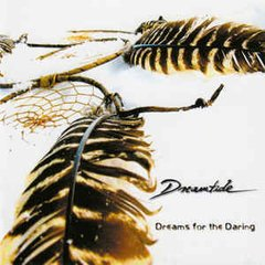 DREAMTIDE - DREAMS FOR THE DARING