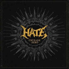 HATE - CRUSADE: ZERO (DIGIPAK) (IMP/EU)