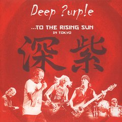 DEEP PURPLE - TO THE RISING SUN IN TOKYO (2CD)