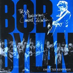 BOB DYLAN - THE 30TH ANNIVERSARY CONCERT CELEBRATION (DELUXE EDITION)