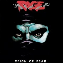 RAGE - REIGN OF FEAR (2CD)