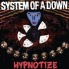 SYSTEM OF A DOWN - HYPNOTIZE (DIGIPAK)