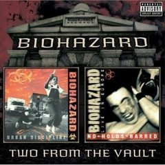 BIOHAZARD - URBAN DISCIPLINE / NO HOLDS BARRED (TWO FROM THE VAULT) (2CD)