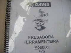 Manual Clever Fresadora Ferramenteira 4  Vs'' -- 0209