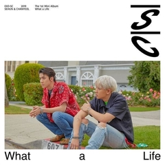 EXO-SC - WHAT A LIFE