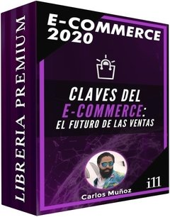 E-commerce 2020 - Carlos Muñoz