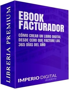 Ebook Facturador - IDAcademy