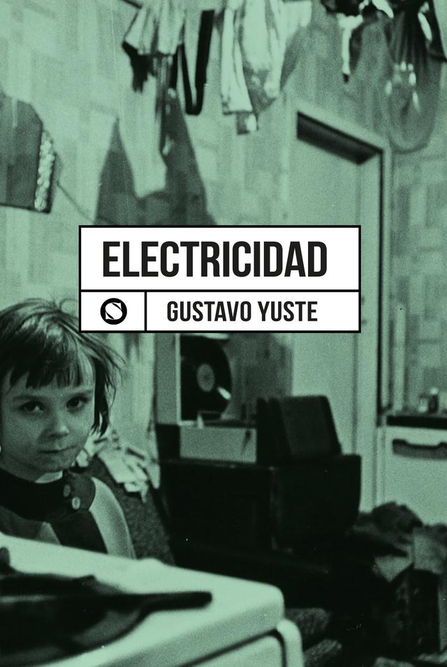 ELECTRICIDAD (Gustavo Yuste) - Librería Sudestada