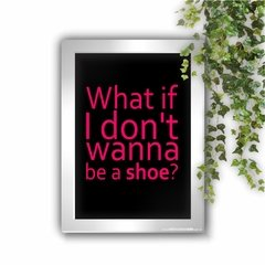 Quadro Decorativo Friends Rachel Be a Shoe - comprar online