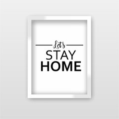 Quadro Decorativo Let's Stay Home na internet