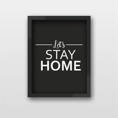 Quadro Decorativo Let's Stay Home - comprar online