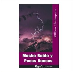 William Shakespeare - Mucho Ruido Y Pocas Nueces