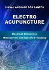 ELECTROACUPUNCTURE: Electric Stimulation with Microcurrent and Specific Frequency (English Edition)
