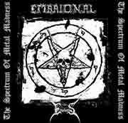 Embrional / Empheris (POL)  - The Spectrum Of Metal Madness