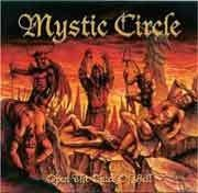 Mystic Circle (GER)-  Open The Gates Of Hell