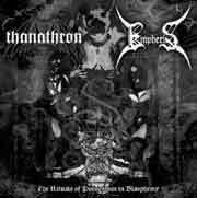 Thanathron/Empheris (POL) - The Rituals Of Possession In Blasphemy