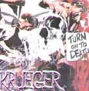 Krueger (BRA) - Turn On To Death