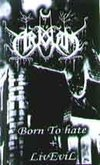To Arkham (PAR) -  Born To Hate + Live Evil