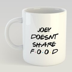 Caneca Joey Doesnt Share Food