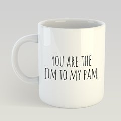 Caneca The Office Jim to my Pam