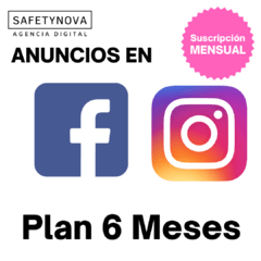 Publicidad y Marketing: Anuncios en Facebook - Instagram (Plan 6 Meses)