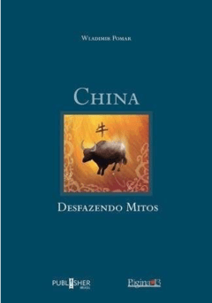 China  Desfazendo Mitos