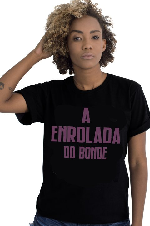 A ENROLADA DO BONDE