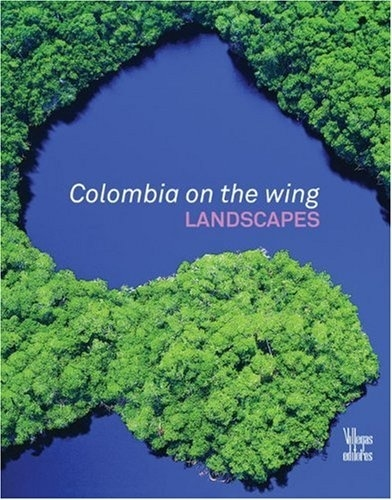 Colombia on the Wing: Landscapes