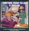 SOMETHING UNDER THE BED IS DROOLING - tienda online