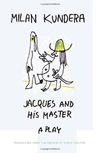 Jacques and His Master: A Play - Wilborada1047