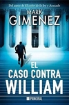 El caso contra William