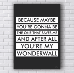 Placa Wonderwall Oasis