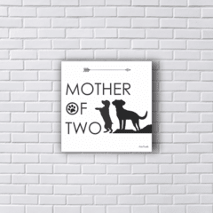 Placa Mother of dogs