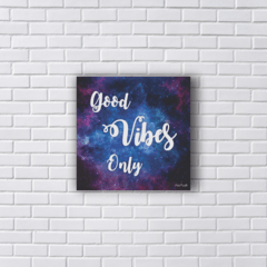 Placa GOOD VIBES ONLY