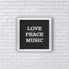 Quadro LOVE PEACE MUSIC
