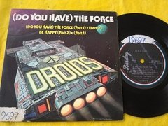 Vinil Droids Do You Have The Force Be Happy Compacto Duplo - loja online