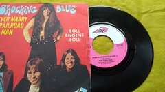 Vinil Shocking Blue Never Marry A Railroad Man Compacto 45 na internet