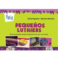 Pequeños luthiers