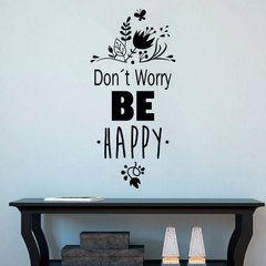 adesivo parede frases - don't worry, be happy