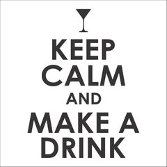 adesivo para decorar a geladeira com a frase keep calm and make a drink