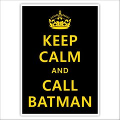 poster adesivo - keep calm and call batman