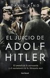 El juicio de Adolf Hitler - King David