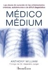 Médico Médium - William Anthony