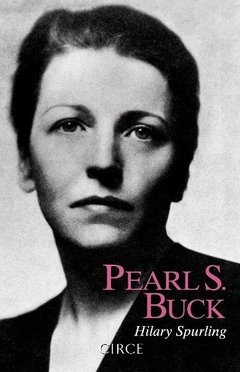 Pearl S. Buck - Spurling Hilary
