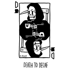 Camiseta Feminina Death to Decaf - comprar online