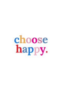 Pôster/Quadro - Choose Happy