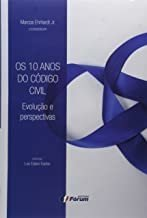 Os 10 Anos Do Código Civil