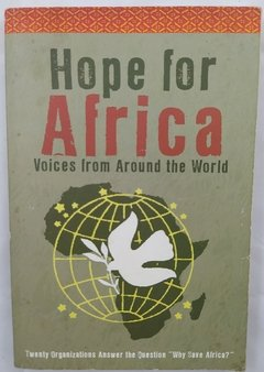 Hope for Africa: Voices From Around the Word